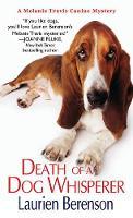 Death of a Dog Whisperer - A Melanie Travis Mystery 17 (Paperback)