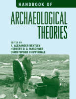 Handbook of Archaeological Theories (Hardback)