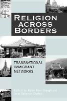 Religion Across Borders: Transnational Immigrant Networks (Paperback)