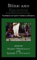 Mind and Religion: Psychological and Cognitive Foundations of Religion - Cognitive Science of Religion (Hardback)