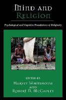 Mind and Religion: Psychological and Cognitive Foundations of Religion - Cognitive Science of Religion (Paperback)