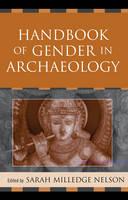 Handbook of Gender in Archaeology