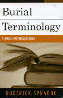 Burial Terminology: A Guide for Researchers (Paperback)