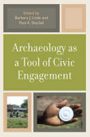 Archaeology as a Tool of Civic Engagement (Paperback)