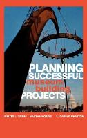 Planning Successful Museum Building Projects (Hardback)