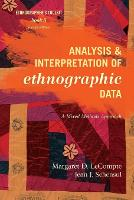 Analysis and Interpretation of Ethnographic Data: A Mixed Methods Approach - Ethnographer's Toolkit, Second Edition 5 (Paperback)