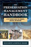 The Preservation Management Handbook