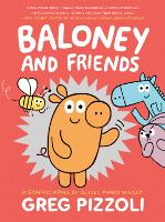 Baloney and Friends (Paperback)