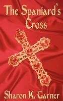 The Spaniard's Cross (Paperback)