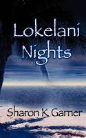 Lokelani Nights (Paperback)