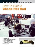 How to Build a Cheap Hot Rod (Paperback)