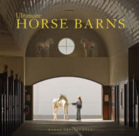 Ultimate Horse Barns (Hardback)