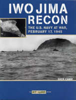 Iwo Jima Recon: The US Navy at War, February 17, 1945 (Paperback)