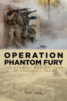 Operation Phantom Fury: The Assault and Capture of Fallujah, Iraq (Paperback)