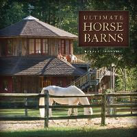 Ultimate Horse Barns (Paperback)