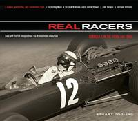 Real Racers: Formula 1 in the 1950s and 1960s: a Driver's Perspective. Rare and Classic Images from the Klemantaski Collection (Hardback)