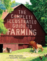 The Complete Illustrated Guide to Farming (Paperback)