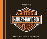 Art of the Harley-Davidson(R) Motorcycle - Deluxe Edition (Hardback)