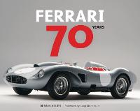 Ferrari 70 Years (Hardback)