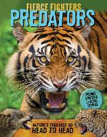 Fierce Fighters Predators: Nature's Toughest Go Head to Head--Includes a Poster & 20 Animal Stickers! - Fierce Fighters (Paperback)