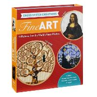 Cross Stitch Creations: Fine Art: 12 Patterns from the World's Finest Masterpieces - Cross Stitch Creations