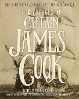 The Voyages of Captain James Cook: The Illustrated Accounts of Three Epic Voyages (Paperback)