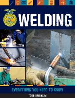 Welding: Everything You Need to Know - FFA (Paperback)