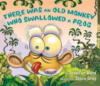 There Was an Old Monkey Who Swallowed a Frog (Hardback)