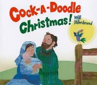 Cock-A-Doodle Christmas! (Paperback)