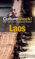 Laos: A Survival Guide to Customs and Etiquette - Culture Shock! (Paperback)