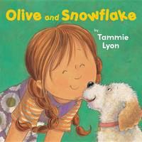 Olive and Snowflake (Hardback)