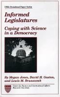 Informed Legislatures: Coping with Science in a Democracy (Paperback)