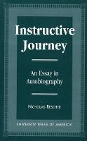 Instructive Journey: An Essay in Autobiography (Paperback)