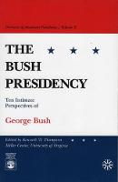 The Bush Presidency