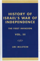 History of Israel's War of Independence: First Invasion v. III