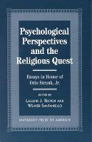 Psychological Perspectives and the Religious Quest: Essays in Honor of Orlo Strunk Jr. (Paperback)