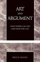 Art and Argument: What Words Can't Do and What They Can (Paperback)