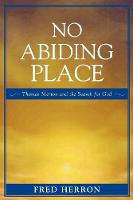 No Abiding Place: Thomas Merton and the Search for God (Paperback)
