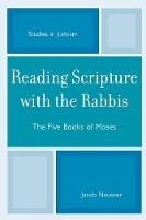 Reading Scripture with the Rabbis: The Five Books of Moses - Studies in Judaism (Paperback)