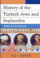 History of the Turkish Jews and Sephardim: Memories of a Past Golden Age (Hardback)