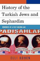 History of the Turkish Jews and Sephardim: Memories of a Past Golden Age (Paperback)