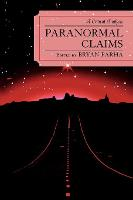 Paranormal Claims: A Critical Analysis (Paperback)