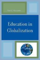 Education in Globalization (Paperback)