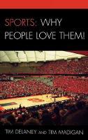 Sports: Why People Love Them! (Hardback)