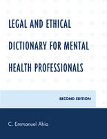 Legal and Ethical Dictionary for Mental Health Professionals (Hardback)