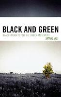 Black and Green: Black Insights for the Green Movement (Hardback)