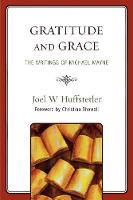Gratitude and Grace: The Writings of Michael Mayne (Paperback)