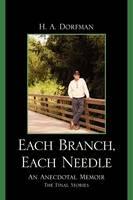 Each Branch, Each Needle: An Anecdotal Memoir (Paperback)