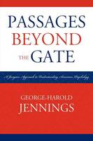 Passages Beyond the Gate: A Jungian Approach to Understanding American Psychology (Paperback)