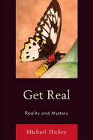 Get Real: Reality and Mystery (Paperback)
